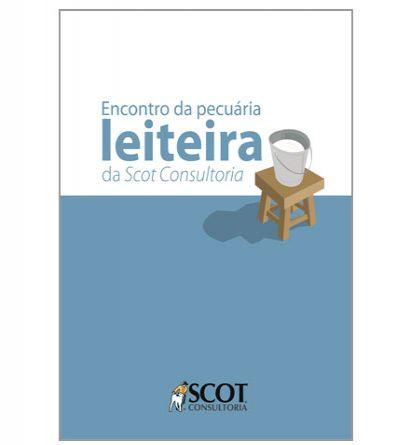 Encontro da Pecuária Leiteira da Scot Consultoria - 2012