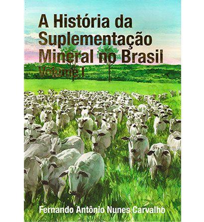 História da suplementação mineral no Brasil