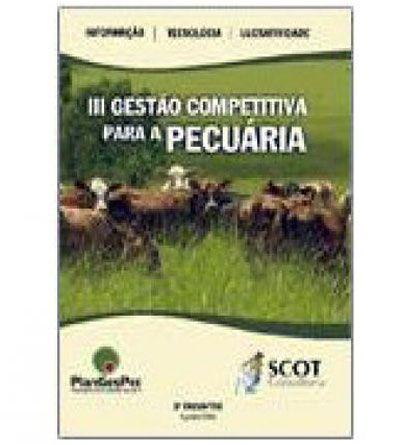 III Gestão Competitiva para a Pecuária