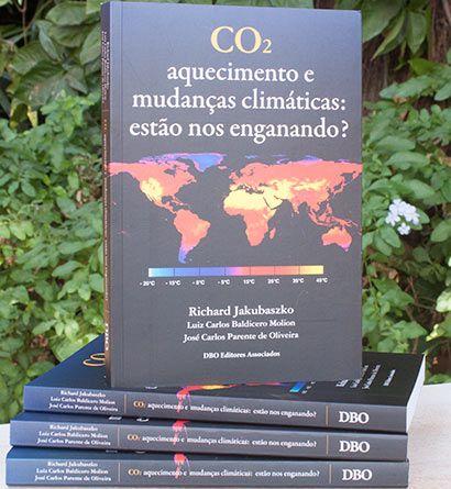 CO2 aquecimento e mudanças climáticas: estão nos enganando?